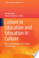Culture in Education and Education in Culture