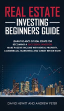 Real Estate Investing Beginners Guide