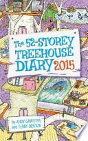 The 52-Storey Treehouse Diary 2015