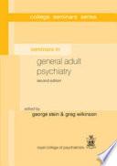 Seminars in General Adult Psychiatry Book