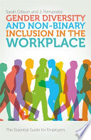 Gender Diversity and Non Binary Inclusion in the Workplace