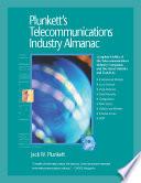 """""""Plunkett's Telecommunications Industry Almanac 2009"""" by Jack W. Plunkett"""