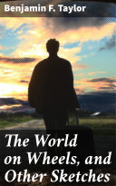 The World on Wheels, and Other Sketches [Pdf/ePub] eBook