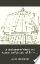 A Dictionary Of Greek And Roman Antiquities Ed By W Smith