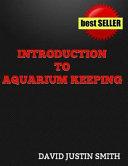 Introduction to Aquarium Keeping