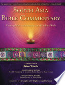 """South Asia Bible Commentary: A One-Volume Commentary on the Whole Bible"" by Brian Wintle, Havilah Dharamraj, Jesudason Baskar Jeyaraj, Paul Swarup, Jacob Cherian, Finny Philip, Zondervan,"