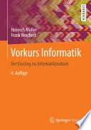 Vorkurs Informatik  : Der Einstieg ins Informatikstudium