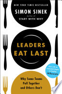 link to Leaders eat last : why some teams pull together and others don't in the TCC library catalog
