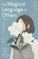 The Magical Language of Others: A Memoir Pdf/ePub eBook