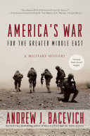 America S War For The Greater Middle East