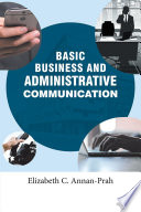 BASIC BUSINESS AND ADMINISTRATIVE COMMUNICATION