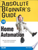 Absolute Beginner s Guide to Home Automation