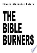 The Bible Burners Book