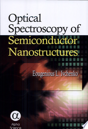 Download Optical Spectroscopy of Semiconductor Nanostructures Free Books - Dlebooks.net