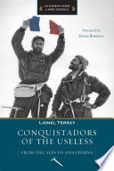 """Conquistadors of the Useless"" by Lionel Terray"