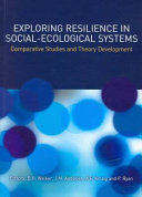 Exploring Resilience in Social ecological Systems