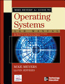 Mike Meyers  A  Guide to Operating Systems Lab Manual Book