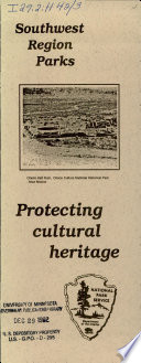 Protecting cultural heritage : Southwest Region parks