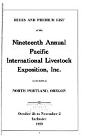 Rules And Premium List Of The Annual Pacific International Live Stock Exposition