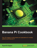Banana Pi Cookbook Pdf/ePub eBook