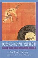 Pdf Pueblo Indian Religion