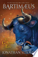 The Golem's Eye: A Bartimaeus Novel Jonathan Stroud Cover