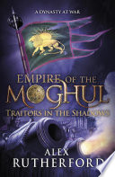 Download Empire of the Moghul: Traitors in the Shadows Book