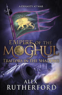 Pdf Empire of the Moghul: Traitors in the Shadows