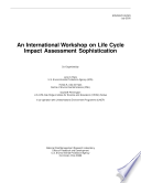 An international workshop on life cycle impact assessment sophistication