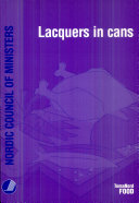 Lacquers in cans : technology, legislation, migration and toxicology