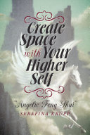 Create Space with Your Higher Self