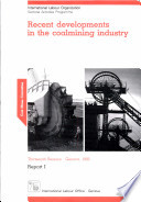 Recent Developments in the Coalmining Industry