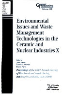 Environmental Issues and Waste Management Technologies in the Ceramic and Nuclear Industries