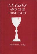 Ulysses and the Irish God Pdf/ePub eBook