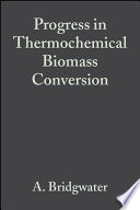 Progress in Thermochemical Biomass Conversion
