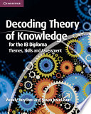 Books - Decoding Theory Of Knowledge For The Ib Diploma | ISBN 9781107628427