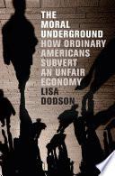 The Moral Underground