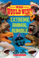 Who Would Win   Extreme Animal Rumble Book PDF