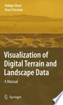 Book Cover: Visualization of Digital Terrain and Landscape Data