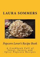 Popcorn Lover's Recipe Book Pdf/ePub eBook