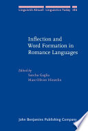 Inflection And Word Formation In Romance Languages
