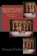 Beyond the Iron Gates