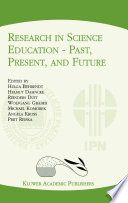 Research in Science Education     Past  Present  and Future Book
