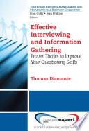 Effective Interviewing and Information Gathering