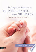 An Integrative Approach to Treating Babies and Children