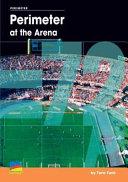 Perimeter at the Arena