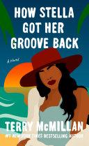 How Stella Got Her Groove Back [Pdf/ePub] eBook