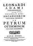 Leonardi Adami ... Arcadicorum volumen primum