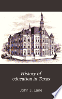 History of Education in Texas Book PDF