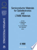 Semiconductor Materials for Optoelectronics and LTMBE Materials